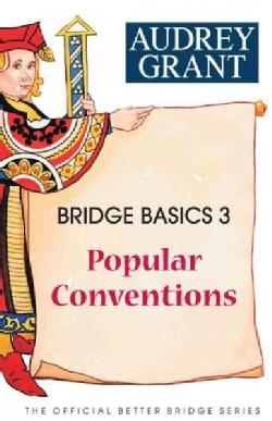 Bridge Basics 3: Popular Conventions (Paperback)