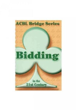 Bidding in the 21st Century (Paperback)