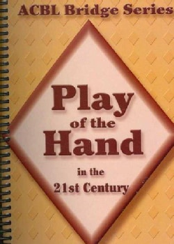 Play of the Hand in the 21st Century (Paperback)