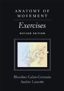 Anatomy of Movement: Exercises (Paperback)