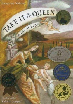 Take It to the Queen: A Tale of Hope (Paperback)