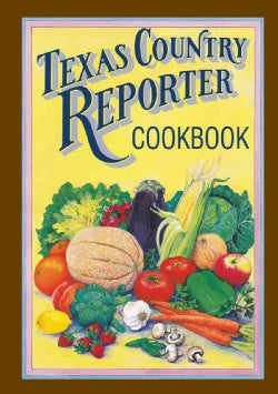 Texas Country Reporter Cookbook (Paperback)