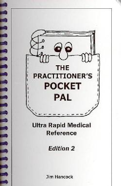 The Practitioner's Pocket Pal: Ultra Rapid Medical Reference (Paperback)