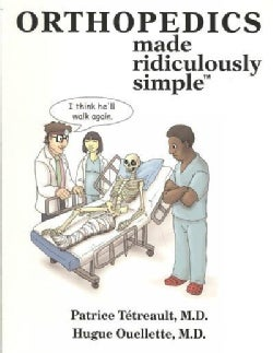 Orthopedics Made Ridiculously Simple (Paperback)