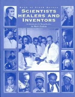 Book of Black Heroes: Scientists, Healers, and Inventors (Paperback)