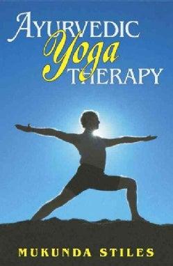 Ayurvedic Yoga Therapy (Paperback)