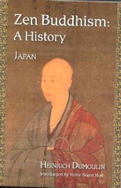 Zen Buddhism: A History, Japan (Paperback)