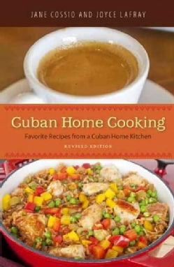 Cuban Home Cooking: Favorite Recipes from a Cuban Home Kitchen (Paperback)