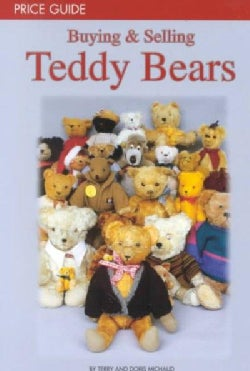 Buying & Selling Teddy Bears: Price Guide (Paperback)