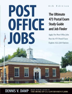 Post Office Jobs: The Ultimate 473 Postal Exam Study Guide and Job Finder (Paperback)