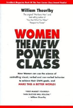 Women: The New Power Class (Paperback)