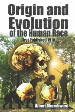 Origin and Evolution of the Human Race (Paperback)