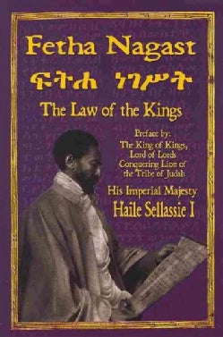 The Fetha Nagast: The Law of the Kings (Paperback)