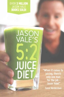 Jason Vale's 5:2 Juice Diet (Hardcover)