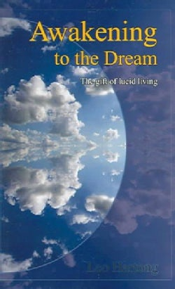 Awakening To The Dream (Paperback)