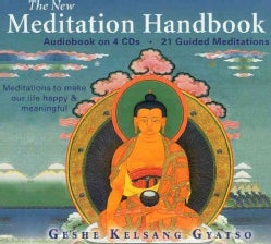 The New Meditation Handbook: Meditations to Make Our Life Happy & Meaningful (CD-Audio)