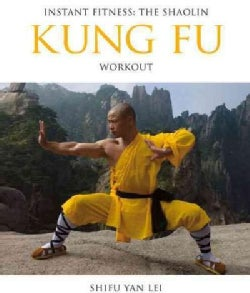 The Shaolin Kung Fu Workout (Paperback)
