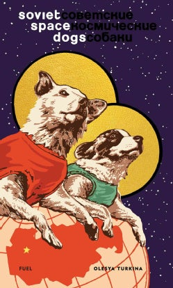 Soviet Space Dogs (Hardcover)