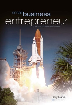 Entrepreneurs Toolkit: Guide to Launching a New Business (Paperback)