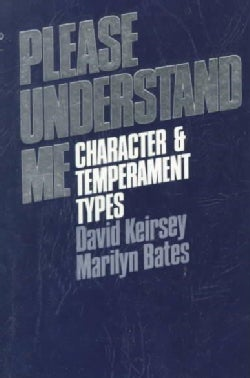 Please Understand Me: Character and Temperament Types (Paperback)