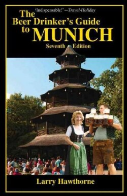 The Beer Drinker's Guide to Munich (Paperback)