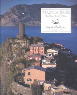 Mangia Bene: Traditional Recipes of Italy (Paperback)