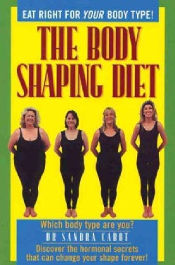 The Body Shaping Diet (Paperback)