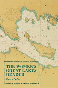 The Women's Great Lakes Reader (Paperback)