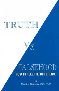 Truth Vs. Falsehood: How to Tell the Difference (Paperback)