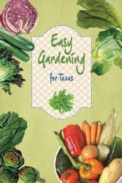 Easy Gardening for Texas (Paperback)