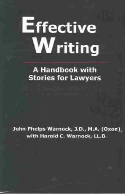 Effective Writing: A Handbook With Stories for Lawyers (Paperback)