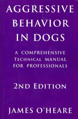 Aggressive Behavior in Dogs (Paperback)
