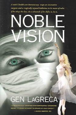 Noble Vision (Paperback)