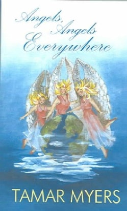 Angels, Angels Everywhere (Paperback)