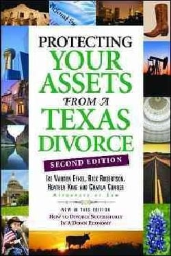 Protecting Your Assets from a Texas Divorce (Paperback)