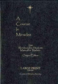 A Course in Miracles: Text / Workbook for Students / Manual for Teachers (Paperback)