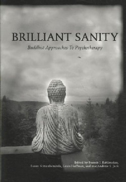 Brilliant Sanity: Buddhist Approaches to Psychotherapy (Paperback)