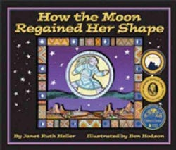 How The Moon Regained Her Shape (Hardcover)