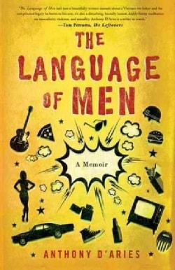 The Language of Men: A Memoir (Paperback)