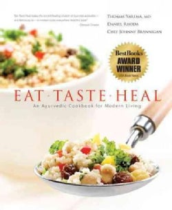Eat-Taste-Heal: An Ayurvedic Cookbook for Modern Living (Hardcover)