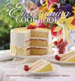 Entertaining Cookbook: Southern Lady's Best Tables, Recipes & Party Menus (Hardcover)