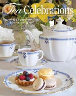 Tea Celebrations: Special Occasions for Afternoon Tea (Hardcover)