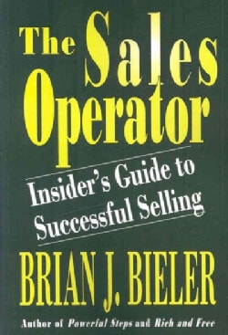 The Sales Operator Insider's Guide to Successful Selling (Paperback)