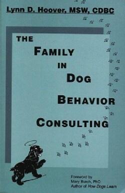 The Family in Dog Behavior Consulting (Paperback)