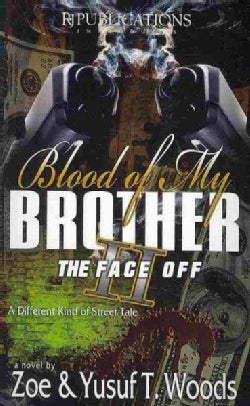 Blood of My Brother II: The Face Off (Paperback)