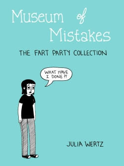 Museum of Mistakes: The Official Fart Party Collection 2004-2010 (Paperback)