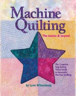 Machine Quilting: The Basics & Beyond (Hardcover)