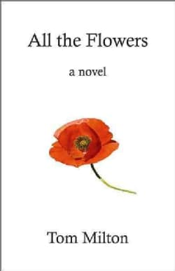 All the Flowers (Paperback)