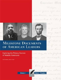 Milestone Documents of American Leaders: Exploring the Primary Sources of Notable Americans (Hardcover)