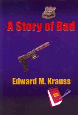A Story of Bad (Paperback)
